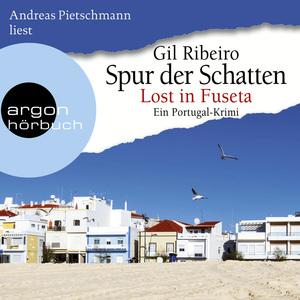 Andreas Pietschmann liest Gil Ribeiro, Spur der Schatten