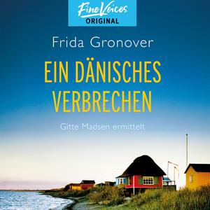 Ein dänisches Verbrechen - Gitte Madsen ermittelt, Band 1