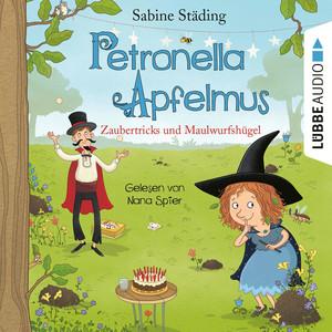 Zaubertricks und Maulwurfshügel - Petronella Apfelmus, Band 8