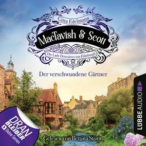 Der verschwundene Gärtner - MacTavish & Scott - Die Lady Detectives von Edinburgh, Folge 1