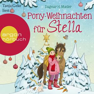 Tanja Geke liest Dagmar H. Mueller, Pony-Weihnachten für Stella