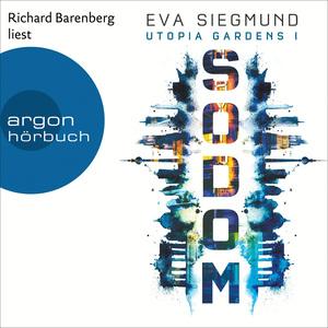 Richard Barenberg liest Eva Siegmund, Sodom