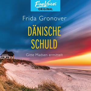 Dänische Schuld - Gitte Madsen ermittelt, Band 2