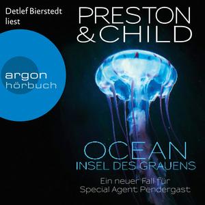 Detlef Bierstedt liest Preston & Child, Ocean - Insel des Grauens