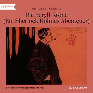 Die Beryll-Krone - Ein Sherlock Holmes Abenteuer