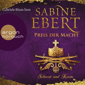 Gabriele Blum liest Sabine Ebert, Preis der Macht
