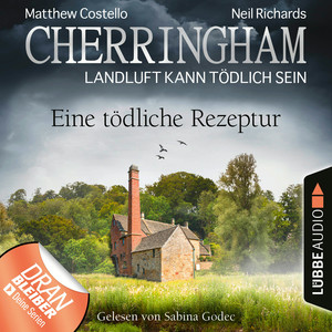 Cherringham - Landluft kann tödlich sein, Folge 38: Eine tödliche Rezeptur