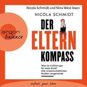 Nicola Schmidt und Nina West lesen Nicola Schmidt, Der Elternkompass