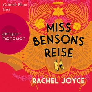 Gabriele Blum liest Rachel Joyce, Miss Bensons Reise