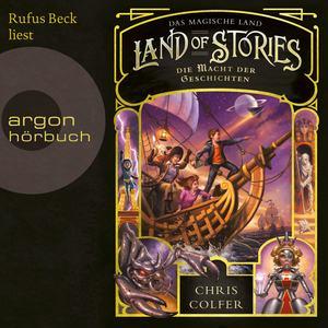 Rufus Beck liest, Das magische Land - Land of Stories - Die Macht der Geschichten