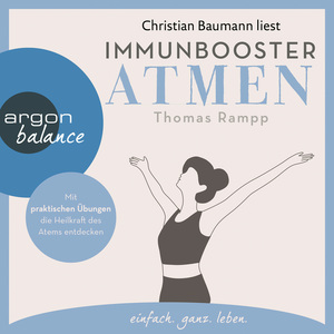 Christian Baumann liest Immunbooster Atmen