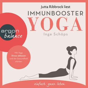Jutta Ribbrock liest Immunbooster Yoga