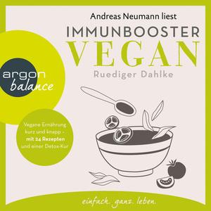 Andreas Neumann liest Immunbooster vegan