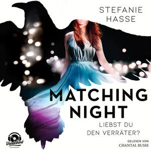 Liebst du den Verräter? - Matching Night, Band 2
