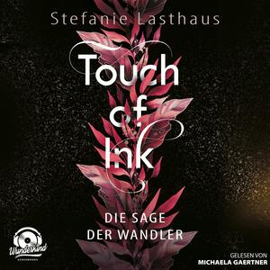 Die Sage der Wandler - Touch of Ink, Band 1