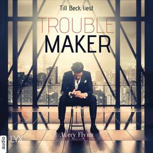Till Beck liest Avery Flynn, Troublemaker