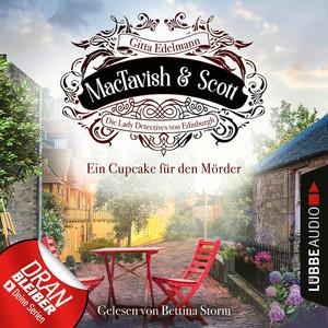 Ein Cupcake für den Mörder - MacTavish & Scott - Die Lady Detectives von Edinburgh, Folge 2