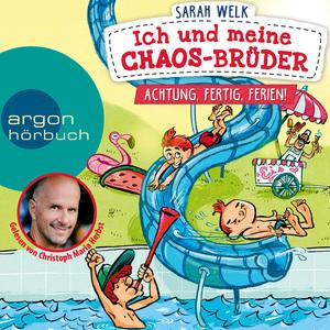 Christoph Maria Herbst liest Sarah Welk, Achtung, fertig, Ferien!