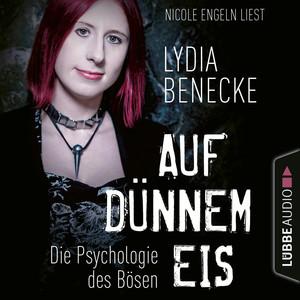 Nicole Engeln liest Lydia Benecke, Auf dünnem Eis