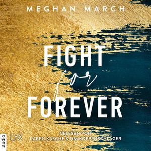 Fight for forever
