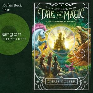 Rufus Beck liest Eine geheime Akademie