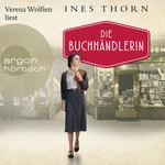 Verena Wolfien liest Ines Thorn, Die Buchhändlerin