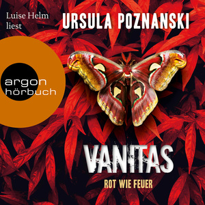 Luise Helm liest Ursula Poznanski, Rot wie Feuer