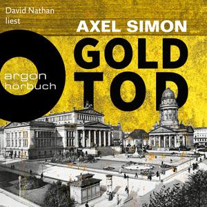 David Nathan liest Axel Simon, Goldtod