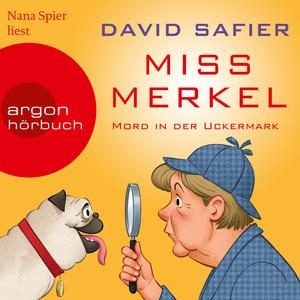 Nana Spier liest David Safier, Miss Merkel