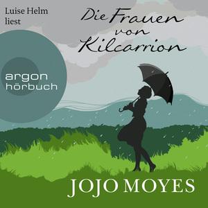 Luise Helm liest Die Frauen von Kilcarrion