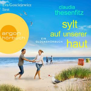 Eva Gosciejewicz liest Claudia Thesenfitz, Sylt auf unserer Haut