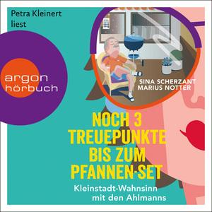 Petra Kleinert liest Sina Scherzant, Marius Notter, Noch 3 Treuepunkte bis zum Pfannen-Set