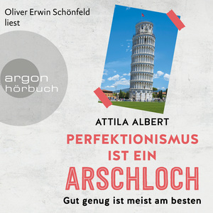 Oliver Erwin Schönfeld liest Attila Albert, Perfektionismus ist ein Arschloch