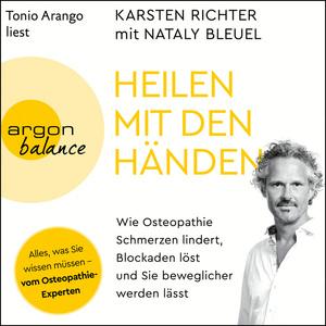 Tonio Arango liest Karsten Richter mit Nataly Bleuel, Heilen mit den Händen