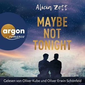 Maybe not tonight