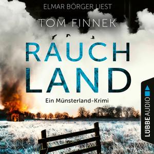 Elmar Börger liest Tom Finnek, Rauchland