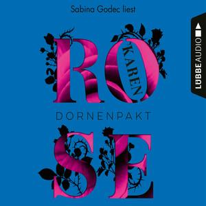Sabina Godec liest Karen Rose, Dornenpakt