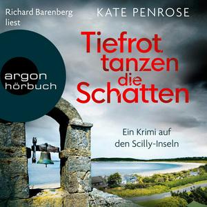 Richard Barenberg liest Kate Penrose, Tiefrot tanzen die Schatten