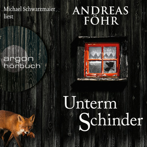 Michael Schwarzmaier liest Andreas Föhr, Unterm Schinder