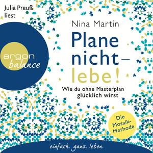Julia Peuß liest Nina Martin, Plane nicht - lebe!