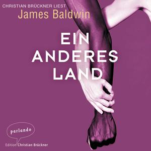 Christian Brückner liest James Baldwin, Ein anderes Land