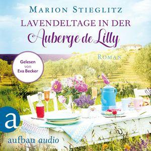 Lavendeltage in der Auberge de Lilly