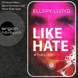 Christiane Marx, Maria Hartmann und Oliver Kube Ellery Lloyd, lesen Like hate