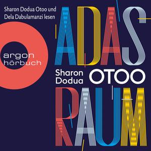 Sharon Dodua Otoo und Dela Dabulamanzi lesen Adas Raum