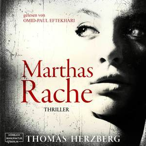 Marthas Rache (ungekürzt)