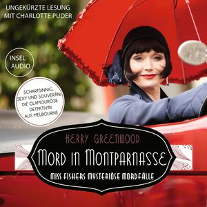 Mord in Montparnasse - Miss Fishers mysteriöse Mordfälle (Ungekürzt)