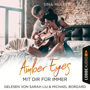 Amber Eyes - Mit dir für immer (Ungekürzt)
