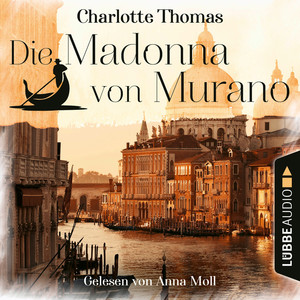 Die Madonna von Murano (Gekürzt)
