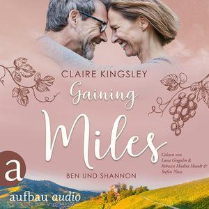 Gaining Miles - Die Miles Family Saga - Ben und Shannon, Band 5 (Ungekürzt)
