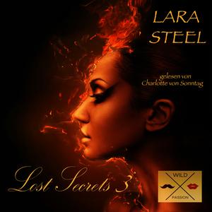 Lost Secrets, 3 (ungekürzt)